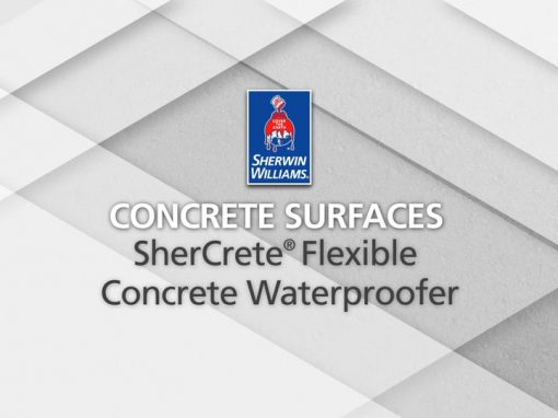 Sherwin-Williams – SherCrete® Flexible Concrete Waterproofer